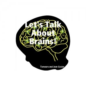 """Let's Talk About Brains!"""
