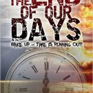 The End of Our Days (Wake Up - Time Is Running Out!)