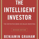 The Intelligent Investor: The Definitive Book on Value Investing. A Book of Practical Counsel eBook