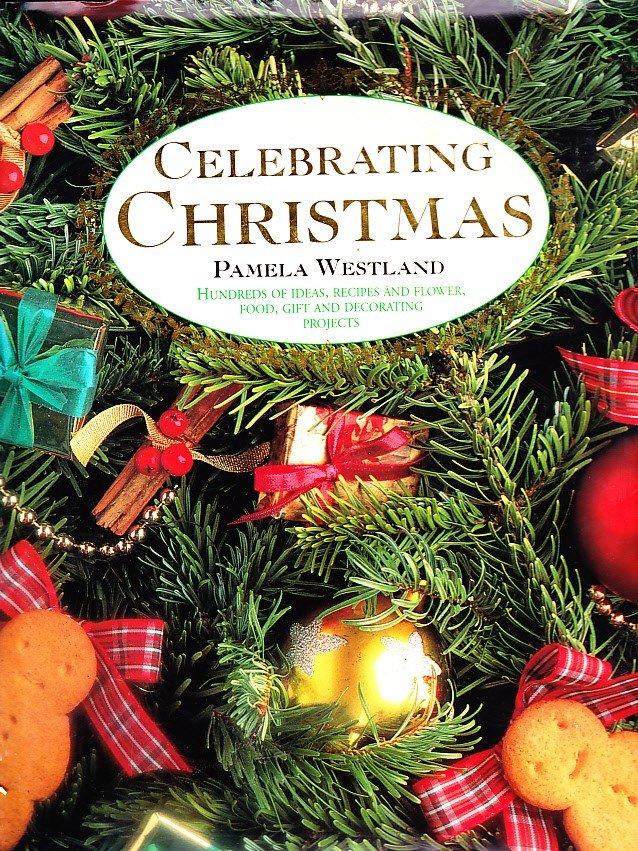 Celebrating Christmas, Pamela Westland, Aness Publishing, Nelson Hargreaves, 1994