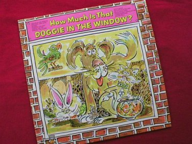 How Much Is That Doggie In The Window? Vinyl Record