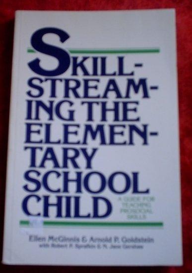 Skill Streaming the Elementary School Child