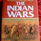 The Indian Wars*Robert M. Utley