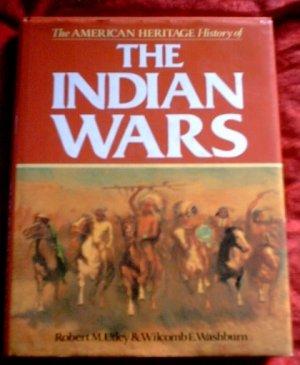 The Indian Wars*Robert M. Utley