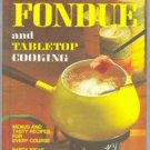 Better Homes and Garden Fondue Cook Book  1973