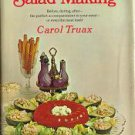 The Art of Salad Making by CAROL TRUAX  Vintage 1968
