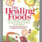 The Healing Foods By P. Hausman & J. Hurley