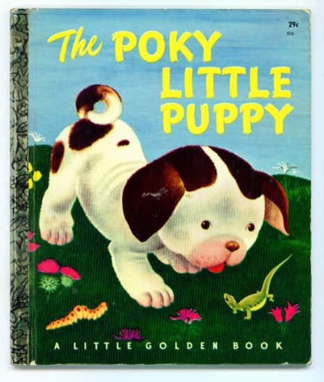 Vintage Little Golden Book THE POKY LITTLE PUPPY
