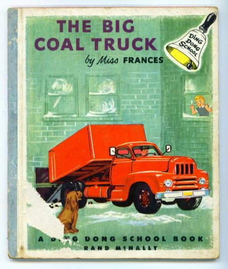 The Big Coal Truck Ding Dong School Book 1st Ed