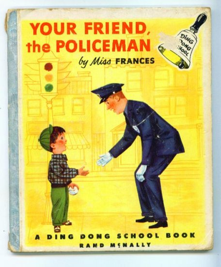 Your Friend, the Policeman Ding Dong School Book 1st Ed