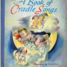 Vintage Children's Book ~ A Book of Cradle Songs