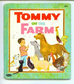 Tommy on the Farm Whitman Tell-A-Tale Book