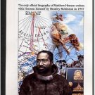 Curriculum Design & Instruction To Teach About Matthew Henson - Co-Discoverer Of The North Pole