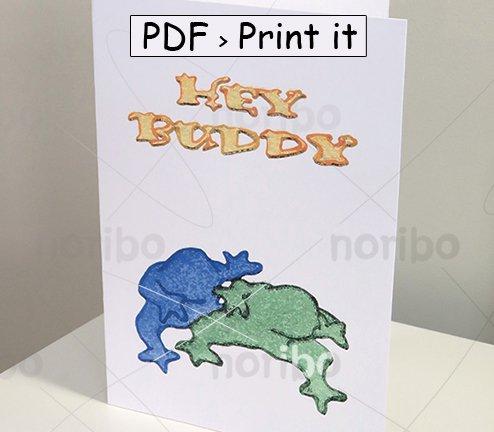 "Card - Hey Buddy Frogs - printable 8.5x11""  PDF digital download - friendship valentine toads friend"
