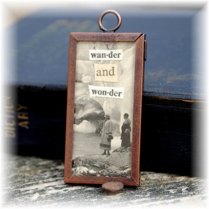 """One of a Kind """"Wander & Wonder"""" Framed Pendant; made by Ms. J jewelry"""