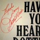 Signed - Dottie West Careless Hands and Have You Heard...Dottie West LP's