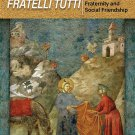 Fratelli Tutti: Encyclical on Fraternity and Social Friendship Paperback  by Pope Francis