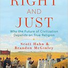 It Is Right and Just: Why the Future of Civilization Depends on True Religion Hardcover