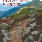 Day Hiking in the Western Maine Mountains Paperback