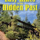 Easy Hikes to the Hidden Past: Pikes Peak Region Edition Paperback