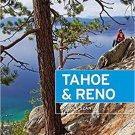 Moon Tahoe & Reno: Local Spots, Getaway Ideas, Hiking & Skiing (Travel Guide) Paperback