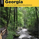 Hiking Georgia: A Guide to the State's Greatest Hiking Adventures