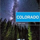 Moon Colorado: Scenic Drives, National Parks, Best Hikes Paperback