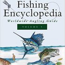 Ken Schultz's Fishing Encyclopedia Volume 5: Worldwide Angling Guide  Hardcover
