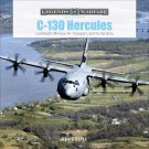 C-130 Hercules: Lockheed's Military Air Transport, and Its Variants  Hardcover