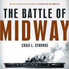 The Battle of Midway (Pivotal Moments in American History) Hardcover