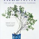 Ikebana: The Art of Arranging Flowers Paperback