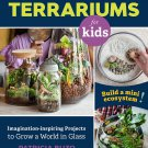 A Family Guide to Terrariums for Kids Paperback