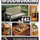 Woodworking: The Complete Step-by-Step Guide to Skills, Techniques, and Projects Paperback