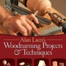 Alan Lacer's Woodturning Projects & Techniques Paperback