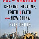 Age of Ambition: Chasing Fortune, Truth, and Faith in the New China Paperback