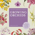 The Kew Gardener's Guide to Growing Orchids Hardcover