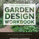 The Essential Garden Design Workbook: Completely Revised and Expanded Hardcover