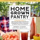 Homegrown Pantry: A Gardener's Guide to Selecting the Best Varieties & Planting Paperback