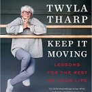 HEALTHY AGING BOOK Keep It Moving: Lessons for the Rest of Your Life Paperback