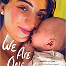 PARENTING BOOK We Are One: How One Woman Reclaimed Her Identity Through Motherhood Hardcover