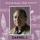 Peyakow: Reclaiming Cree Dignity Paperback LGBTQ Book 9781571313973