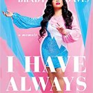 I Have Always Been Me: A Memoir Hardcover LGBTQ Book 9781542044301