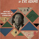 The Daring Life and Dangerous Times of Eve Adams Hardcover LGBTQ Book