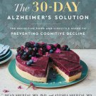 The 30-Day Alzheimer's Solution: The Definitive Food and Lifestyle Guide Cookbook