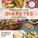 The Complete Diabetes Cookbook: The Healthy Way to Eat the Foods You Love Paperback