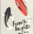 Favorite Daughter by Nancy Huangs