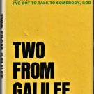 Two From Galilee: A Love Story by Marjorie Holmes