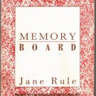 Memory Board by Jane Rule
