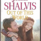 Out of This World by Jill Shalvis