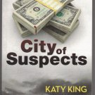 City of Suspects By Katy King
